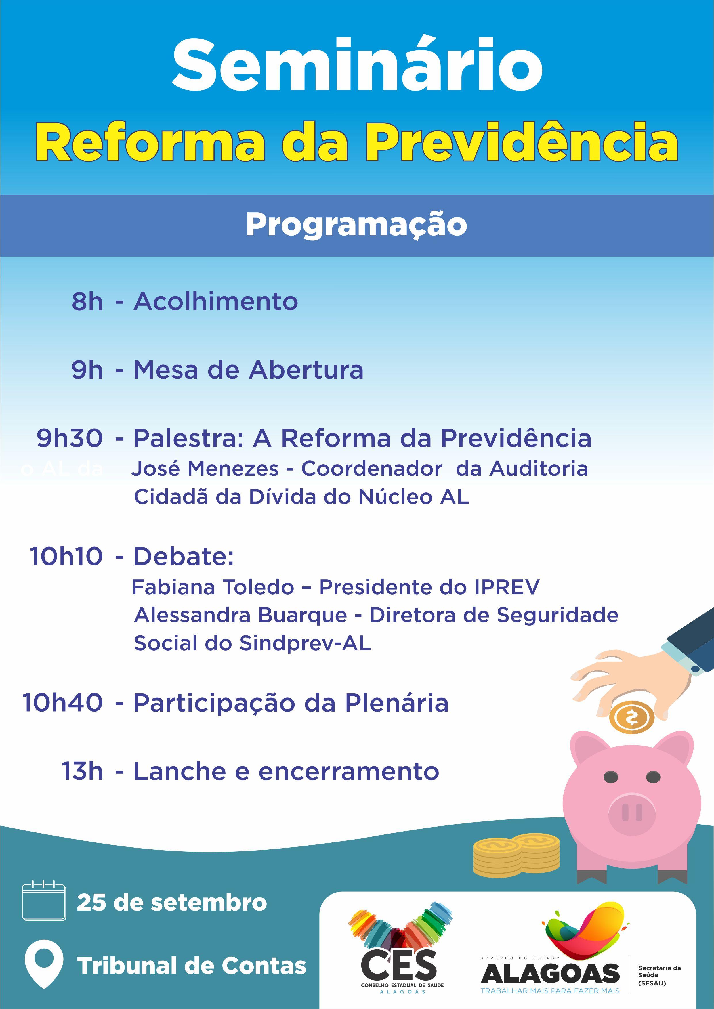 PROGRAMAÇÃO DO SEMINÁRIO REFORMA DA PREVIDÊNCIA